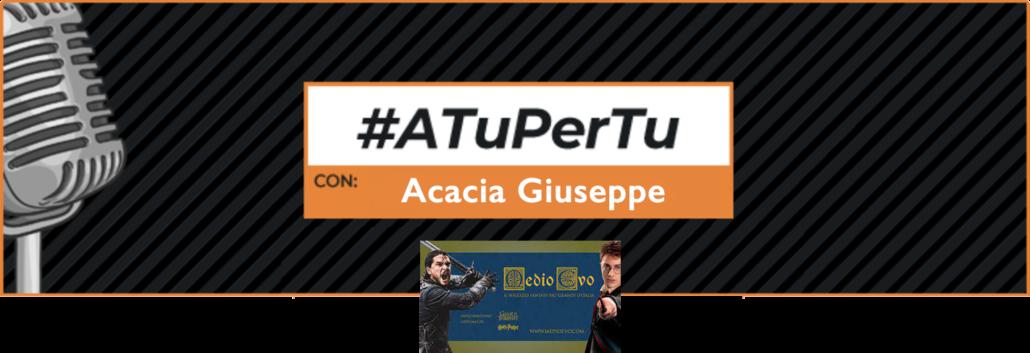 A tu per tu con Acacia Giuseppe